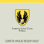 Loreta hraje Ready Golf